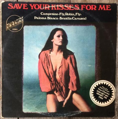 Save your kisses - LP Israel A1b