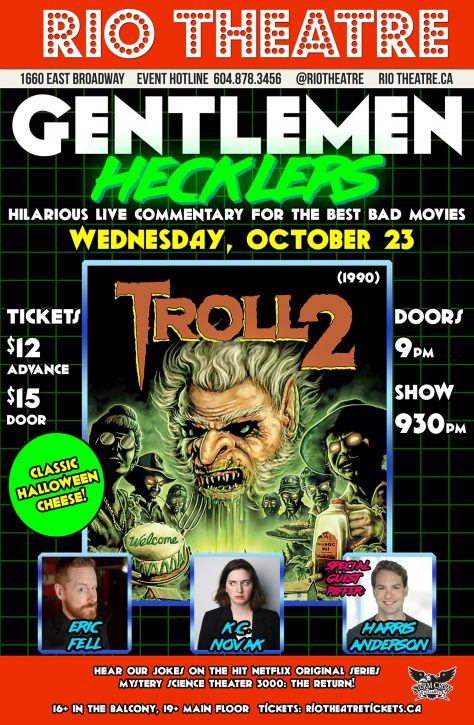 The Gentlemen Hecklers Present Troll 2 at the Rio Theatre 23 oct.2019